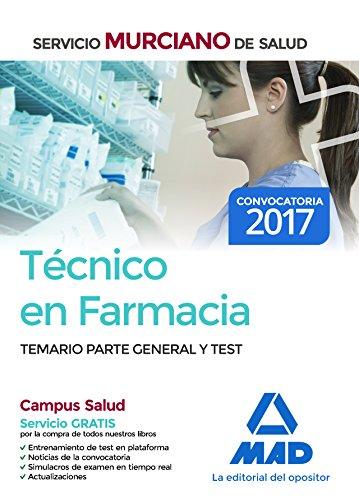 Técnico en Farmacia del Servicio Murciano de Salud. Temario parte general y test