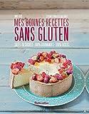 Telecharger Livres Mes bonnes recettes sans gluten (PDF,EPUB,MOBI) gratuits en Francaise