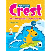 ActiveTeach Crest: Integrated Book for CBSE/State Board Class - LKG, Term 1 (Combo)