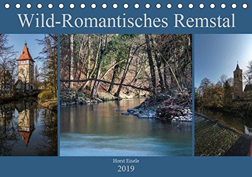 Wild-Romantisches Remstal (Tischkalender 2019 DIN A5 quer): Entlang des unteren Remslaufes zwischen Lorch und Remseck (Monatskalender, 14 Seiten ) (CALVENDO Natur)