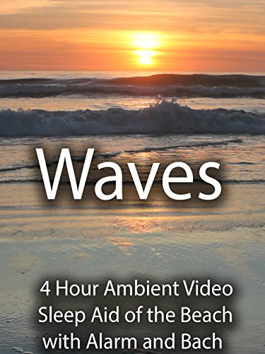 waves-4-hour-ambient-video-sleep-aid-of-the-beach-with-alarm-and-bach