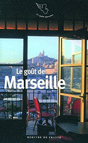 Le goût de Marseille par Joël Schmidt