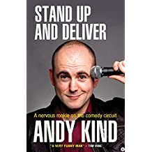 Stand Up and Deliver: A Nervous Rookie On The Comedy Circuit