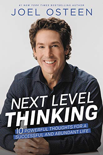 Next Level Thinking: 10 Powerful Thoughts for a Successful and Abundant Life (English Edition)