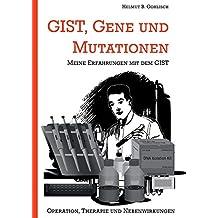 GIST, Gene und Mutationen: Erfahrungen mit dem und Hintergründe zum gastrointestinalen Stromatumor