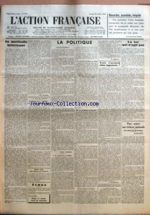 ACTION FRANCAISE (L') [No 210] du 29/07/1933 - DESORDRE, SCANDALE, INIQUITE - EN MORTICOLIE HITLERIENNE PAR LEON DAUDET - A LA COUR DE CASSATION - LES POURVOIS DE L'AQUITAINE ET DE LA LIBERTE DU SUD-OUEST REJETES - GASTON HULIN S'EST POURVU EN CASSATION POUR LE SALUT VERS LA VICTOIRE - LA POLITIQUE - CHEZ LES PAUL-BERT PAR CHARLES MAURRAS - LA CONTROVERSE SOCIALISTE - LES PROJETS DE BLUM EN 1926 - LE PROBLEME A RESOUDRE - LA DICTATURE DU PROLETARIAT - LA SOLUTION DE BLUM PAR G. LARPENT - VERS