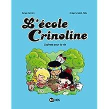 L'école Crinoline T02 Copines pour la vie