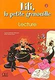 Lili, la petite grenouille - Niveau 2 - Cahier de lecture