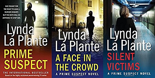 Lynda La Plante 3 Book set - (Prime Suspect Series 1, 2 and 3) - Prime Suspect / A Face in the Crowd / Silent Victims