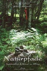 Naturpfade: Spiritualität & Ritual im Alltag