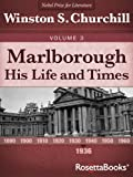Marlborough: His Life and Times, Volume III (Winston Churchill's Marlborough Collection Book 3)