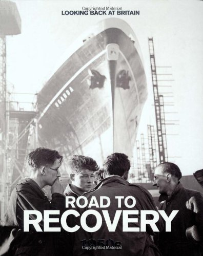 road-to-recovery-1950s-looking-back-at-britain