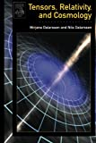Tensors, Relativity, and Cosmology.