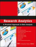 Research Analytics: A Practical Approach to Data Analysis