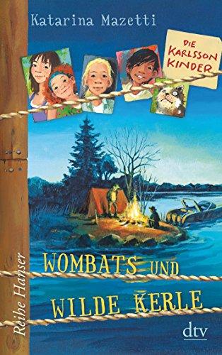 Die Karlsson-Kinder (2) Wombats und wilde Kerle: Alle Infos bei Amazon