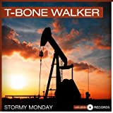 Stormy Monday (Remastered)