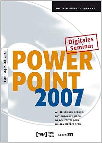 Power Point 2007 (Powerpoint Aufbau)