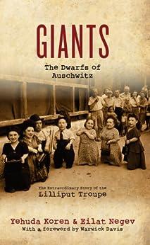 Giants: The Dwarfs of Auschwitz par [Negev, Eilat, Koren, Yehuda]