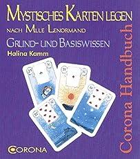 Mystisches Kartenlegen nach Mlle Lenormand: Grund- und Basiswissen