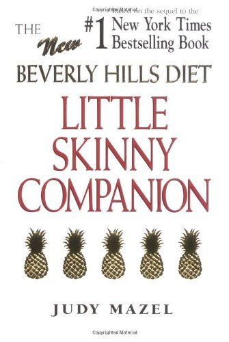 The New Beverly Hills Diet Little Skinny Companion by Judy Mazel (1997-07-01)