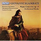 Giovanni Sgambati : Concerto pour piano op.15 - Oeuvres orchestrales