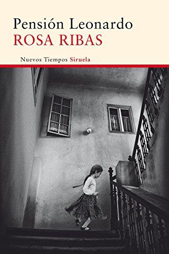 Pensión Leonardo (Nuevos Tiempos nº 310) por Rosa Ribas