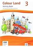 Colour Land ab Klasse 3 / Activity Book mit Audio-CD und Übungssoftware 3. Schuljahr: Ausgabe 2013