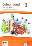 Colour Land ab Klasse 3 / Ausgabe 2013: Colour Land ab Klasse 3 / Activity Book mit Audio-CD und Übungssoftware 3. Schuljahr: Ausgabe 2013