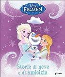 Storie di neve e di amicizia. Frozen