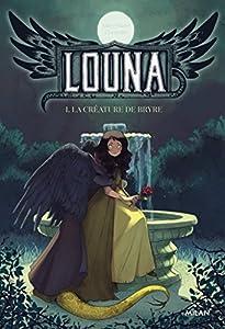 """Afficher """"Louna n° 1 La créature de Bryre"""""""