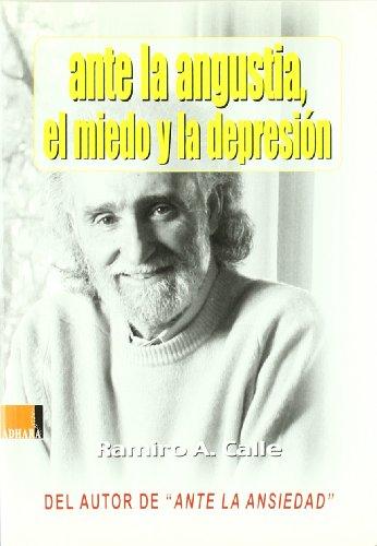 Descargar Libro Ante la angustia,el miedo y la depresion de Ramiro Calle