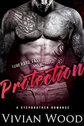 Protection: A Military Stepbrother Romance (English Edition)