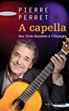 A cappella : Des Trois Baudets à l'Olympia