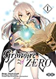 Grimoire of Zero, Tome 1 :