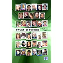 Faces of Suicide: Volume Five (English Edition)