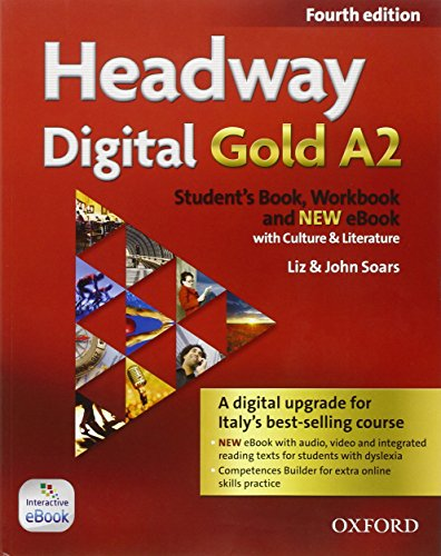 Headway digital gold A2. Student's book-Workbook. Per le Scuole superiori. Con e-book. Con espansione online