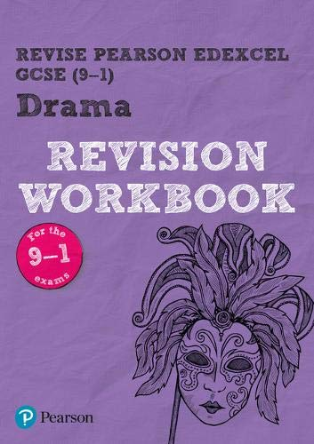 Revise Edexcel GCSE (9-1) Drama Revision Workbook: for the 9-1 exams (REVISE Edexcel GCSE Drama)