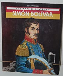 Simon Bolivar (Raintree Hispanic Stories) by Jan Gleiter (1989-03-02)