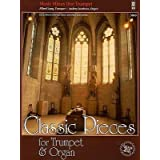 [(Classic Pieces for Trumpet & Organ: Book/2-CDs Pack)] [Author: Hal Leonard Publishing Corporation] published on (July, 2006)