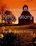 Pride and Prejudice: Kitty's Story