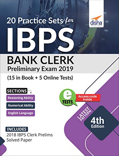 20 Practice Sets for IBPS Bank Clerk 2019 Preliminary Exam - 15 in Book + 5 Online Tests 4th Edition