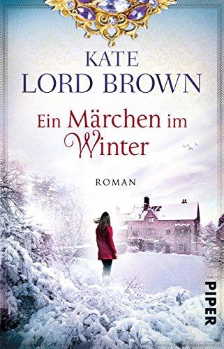 Ein Märchen im Winter: Roman von [Brown, Kate Lord]