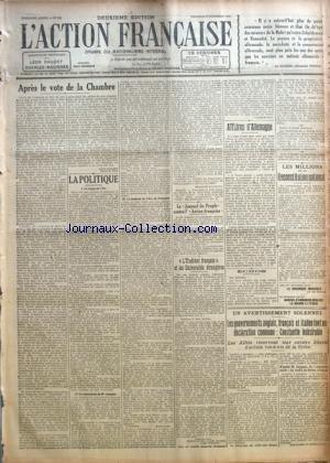 ACTION FRANCAISE (L') [No 338] du 03/12/1920 - APRES LE VOTE DE LA CHAMBRE PAR LEON DAUDET - LA POLITIQUE-LE NUAGE DE L'EST-LA SUCCESSION DE M. LEYGUES-LE TOMBEAU DE L'ARC DE TRIOMPHE PAR CHARLES MAURRAS LE JOURNAL DU PEUPLEî CONTRE L' ACTION FRANCAISEî - L'ETUDIANT FRANCAISî ET LES UNIVERSITES ETRANGERES PAR MAURICE PUJO AFFAIRE D'ALLEMAGNE PAR J. B. ECHOS - LES MILLIONS DE LA RECONSTITUTION NATIONALE PAR CH. M. UN AVERTISSEMENT SOLENNEL-LES GOUVERNEMENTS ANGLAIS, FRANÂ