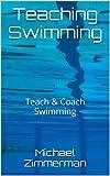 Teaching Swimming: Teach & Coach Swimming