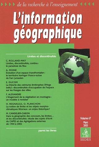 L'information géographique Volume 67 N° 1 Mars 2003 : Limites et discontinuités