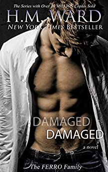 Damaged: The Ferro Family (Damaged series Book 1) (English Edition) par [Ward, H.M.]