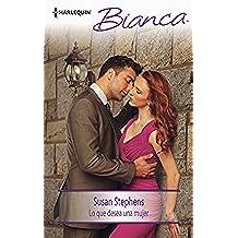 Lo que desea una mujer (Bianca)