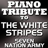 Seven Nation Army (Made Famous by The White Stripes)