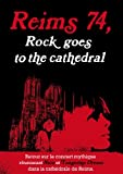 Reims 74, rock goes to cathedral [FR Import]