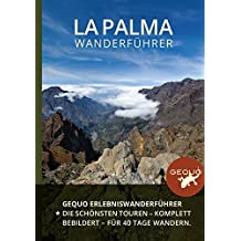 GEQUO La Palma Wanderführer: Mit 22 Wanderungen und detaillierten Karten
